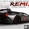 Gas Pedal ( DJ HED Remix) (Dirty) Ft. Sage The Gemini, Glasses Malone & Skeme