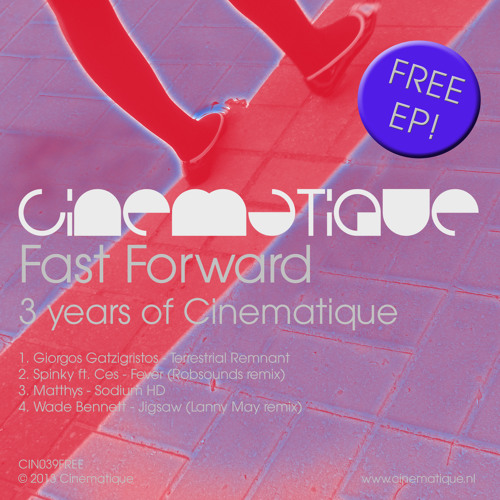 v/a - Fast Forward (3 Years of Cinematique) FREE EP