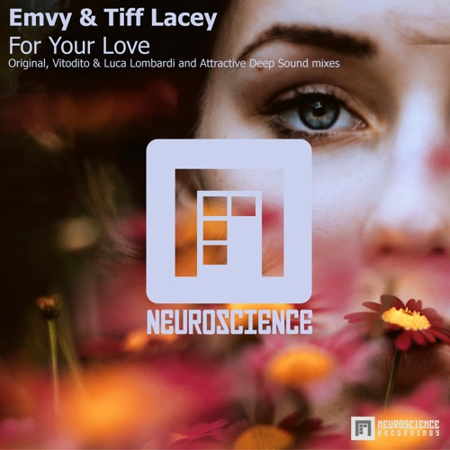 Emvy & Tiff Lacey - For Your Love (Vitodito & Luca Lombardi Remix)