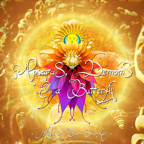 Boom Shankar - Apsaras, Demons and a Butterfly [Spring 2013 Mix] [Free Download]
