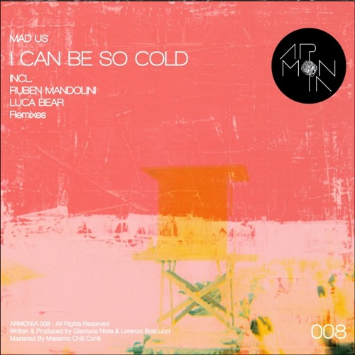 Mad_Us - I Can Be So Cold (Ruben Mandolini Remix) [Armonia]