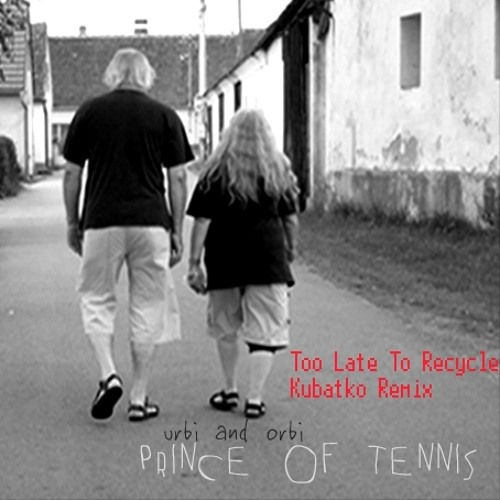 Prince of Tennis - Too Late To Recycle - Kubatko Remix