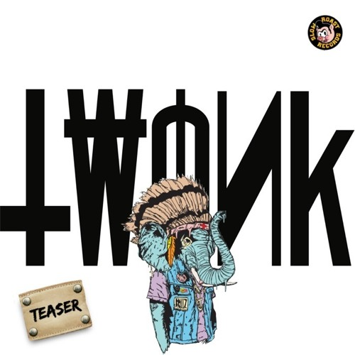 TWONK teaser MIXED BY CRAZE - ALBUM DROPS MARCH 26th!