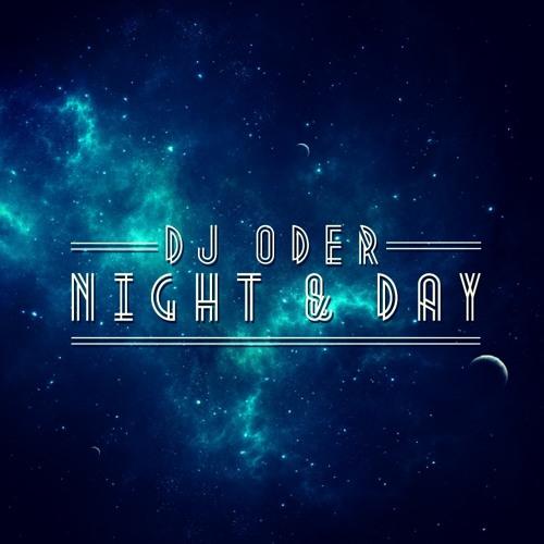 DJ Oder - Night & Day [Free Download!]