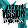 I'll Follow (Rektchordz Remix)