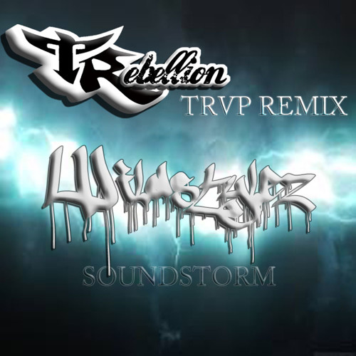 Wildstylez - Soundstorm (TRebellion Remix)