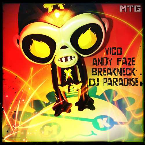 Vico, Andy Faze, Breakneck, Dj Paradise - Monkey Tennis Group