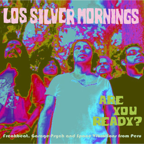 Los Silver Mornings - Are You Ready? (R. Sánchez / M. Blásica / N. Díaz)