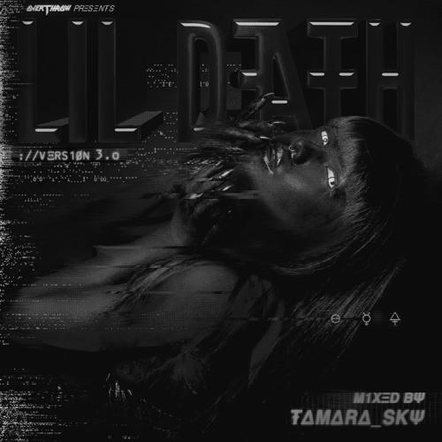 Lil Death V.3.0 - Tamara Sky
