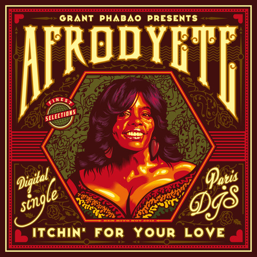 Grant Phabao & AFRODYETE - Itchin' For Your Love