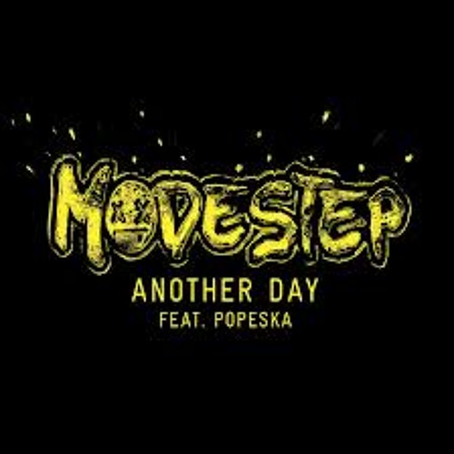 Modestep - Another Day ft  Popeska