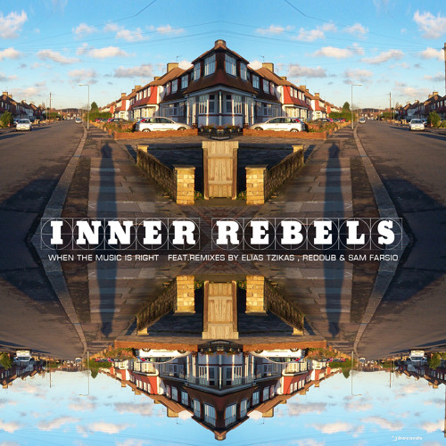 Inner Rebels - When The Music Is Right (Elias Tzikas remix) [i Records]