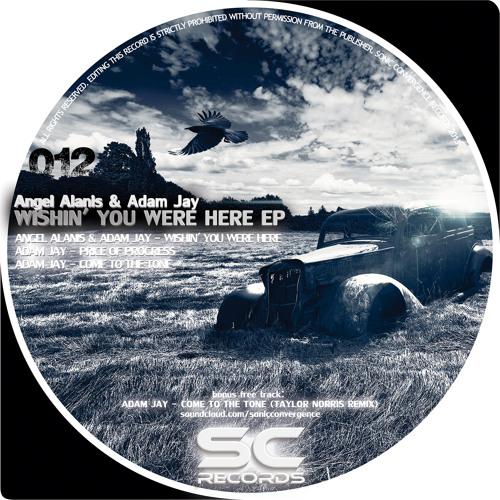 Angel Alanis & Adam Jay - Wishin' You Were Here EP - SC12
