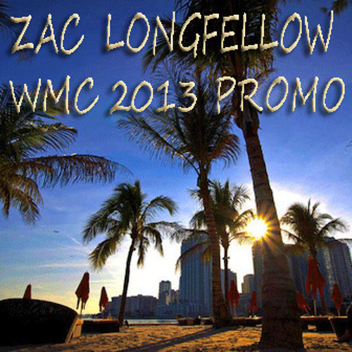 Zac Longfellow - WMC 2013 Promo