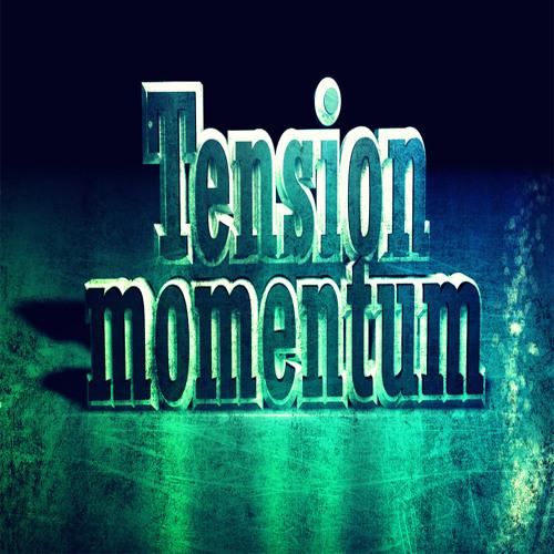 Tension - Momentum