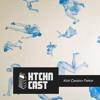 Ktchn Cast 013 -Kidd Cassino Parker