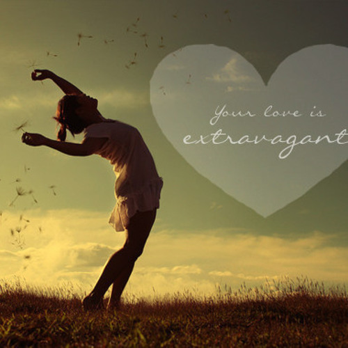 Your love is extravagant- Casting Crowns (cover)