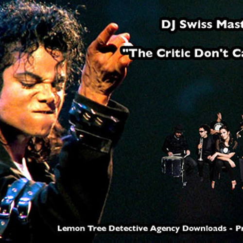 The Critic Don't Care About Us (MASTERED 91BPM)
