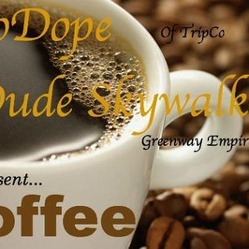 Coffee FEAT.Dude Skywalker