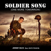 Soldier Song (One More Tomorrow) [feat. Heath Francis]