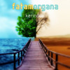 Fatamorgana-Dua cinta