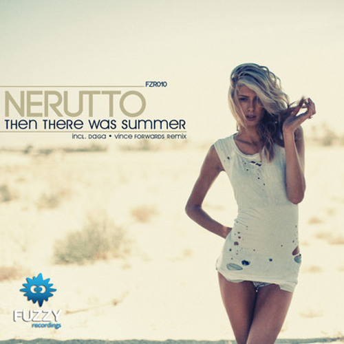 Nerutto - Then There Was Summer (Vince Forwards Remix)