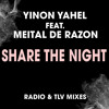 Yinon Yahel ft Meital De Razon - Share the night - In love in New York Mix