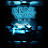 Drunk Vision - 03 - Sober Times (From the album DAY AFTER -2011)