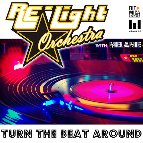 """""""TURN THE BEAT AROUND""""-Relight Orchestra with Melanie (Unreleased acapella+strings 2011) 130bpm"""