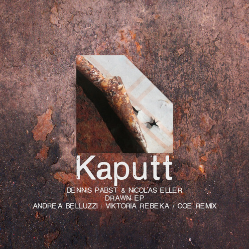 Kaputt024 / Drawn EP / Dennis Pabst & Nicolas Eller - Drawn One (Andrea Belluzzi Remix)