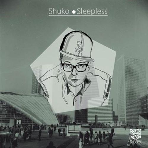 """SHUKO - SNIPPET """"SLEEPLESS"""""""