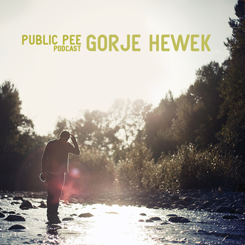 Gorje Hewek - Public Pee Podcast
