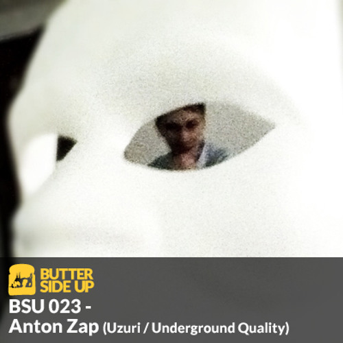 BSU 023 - Anton Zap (Ethereal Sound / Underground Quality)