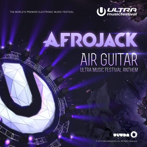 Air Guitar (Ultra Music Festival Anthem) - Afrojack