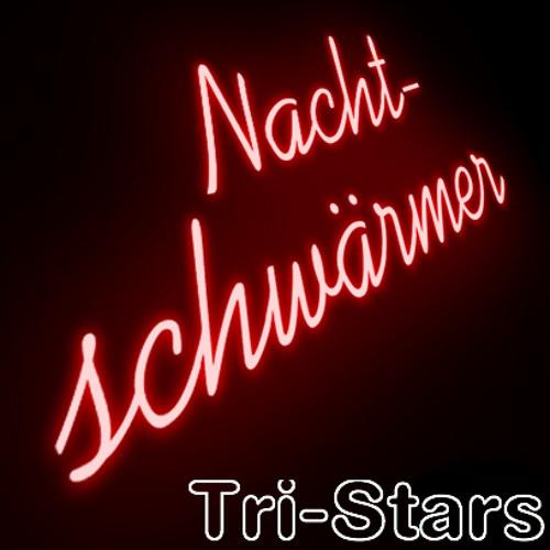 Tri-Stars - Nachtschwärmer