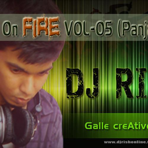 Hiyare on fire Vol 05 (Panjab Mix) - DJ Rish(www.djrishonline.tk)