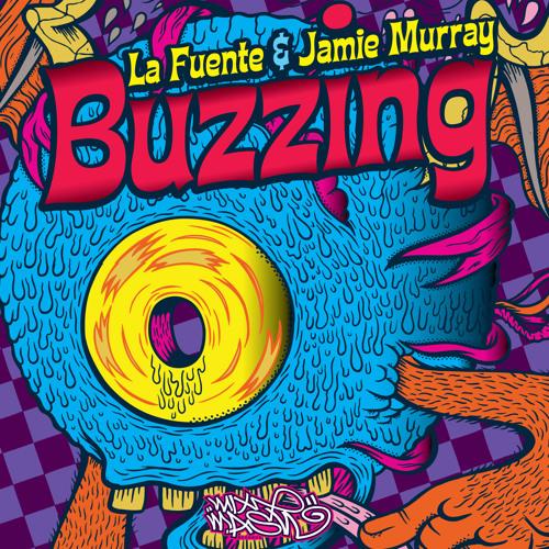 La Fuente & Jamie Murray - BUZZING