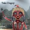Taki Ongoy (TakiTek) - Intip Churin (hijo del sol)