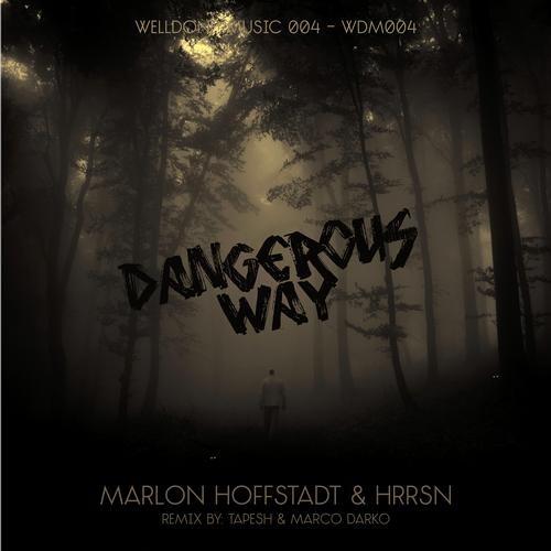 Marlon Hoffstadt & HRRSN - Dangerous Game (Marco Darko rmx) Out Now!!