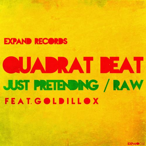 Quadrat Beat feat. Goldillox - Just Pretending (Original Mix) [Expand Records]