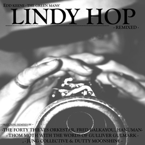Edd Keene - Lindy Hop (Dutty Moonshine remix) (out now see info)