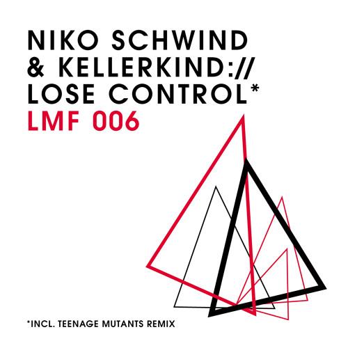 LMF006 - Niko Schwind & Kellerkind - Lose Control (Teenage Mutants Remix) [Snippet]