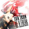Iva Ikon - Be A Freak (feat. Dreadlox Holmes)