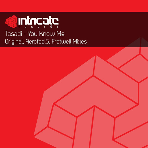 Tasadi - You Know Me (Fretwell Remix)