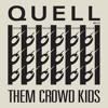 QUELL - THEM CROWD KIDS LP (Ibadan Records IRC121) Audio Samples