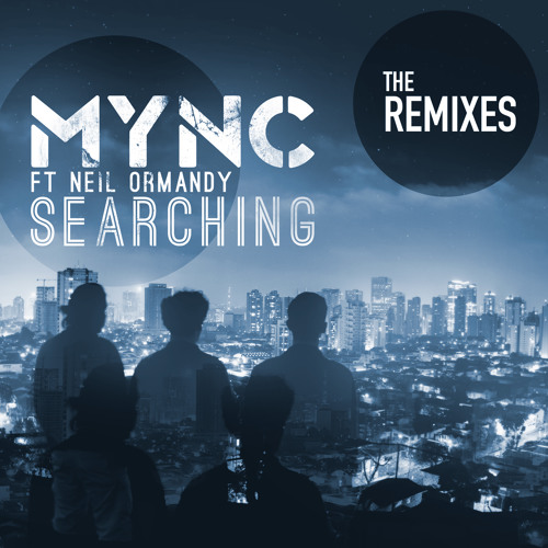 MYNC ft. Neil Ormandy - Searching (NARK Remix)