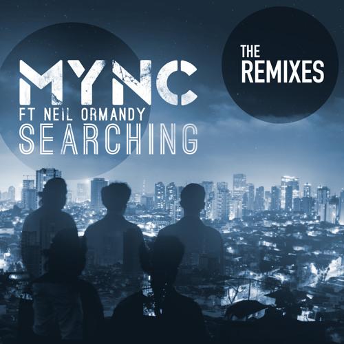 MYNC ft. Neil Ormandy - Searching (Benson & Motez Remix)