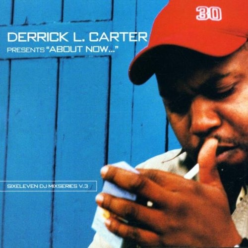 Derrick Carter: About Now