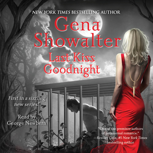 Last Kiss Goodnight Audio Clip by Gena Showalter