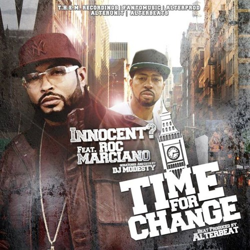 "Innocent? (feat. Roc Marciano & DJ Modesty) - ""Time For Change"" (prod. by Alterbeats)"
